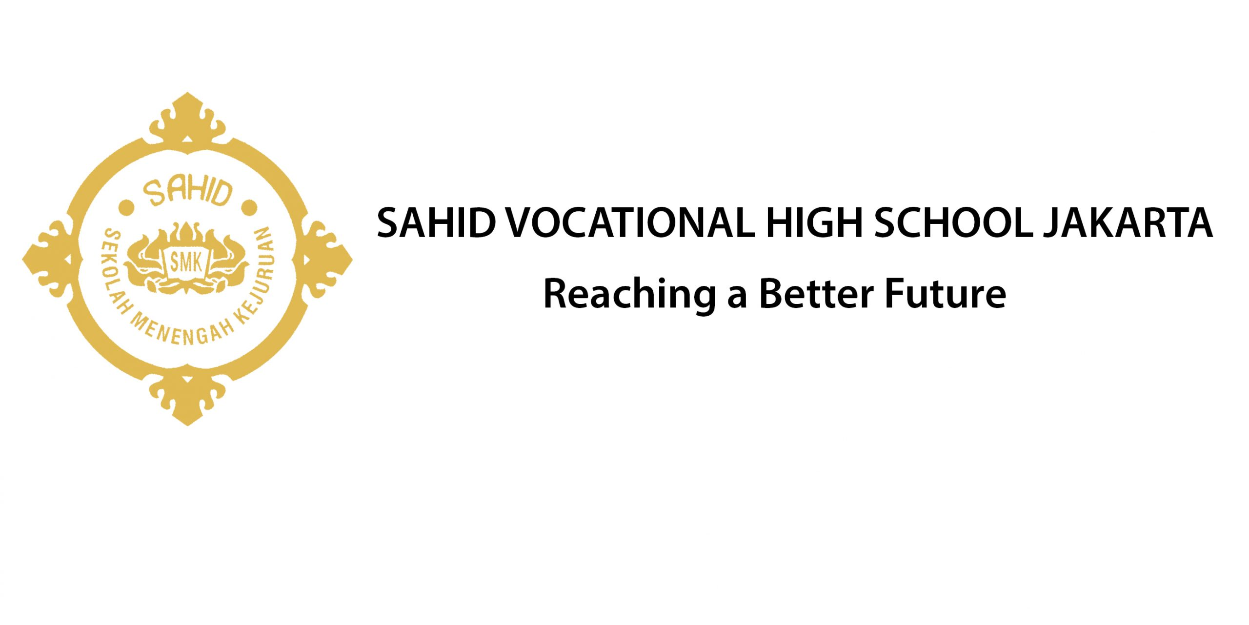 SAHID VOCATIONAL HIGH SCHOOL JAKARTA